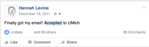 """Screen shot of a Facebook status reading """"Finally got my email! Accepted to UMich"""" with 60 likes and 28 comments."""