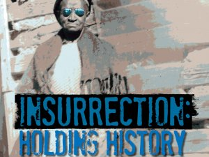 PREVIEW: Insurrection: Holding History