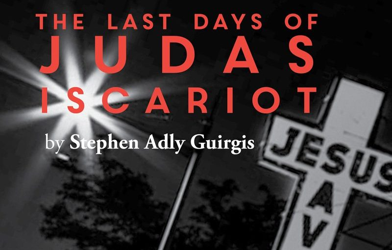 REVIEW: The Last Days of Judas Iscariot